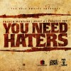 (Mp3) French Montana ft Juicy J & Project Pat – You Need Haters