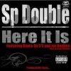 "(Mp3) @SPDouble f. @RoyceDa59, @JoeBudden, @StatikSelekt – ""Here It Is"" (prod. by #Focus)"