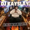 (Mixtape) @DjKaySlay – #GrownManHipHop