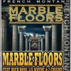 (Mp3) @FrenchMontana ft @RickyRozay @LilTunechi & @2Chainz – Marble Floors